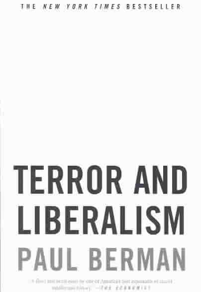 Terror and Liberalism By Berman, Paul
